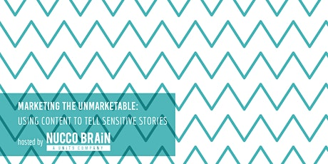 Marketing the Unmarketable: Using Content to tell Sensitive Stories tickets