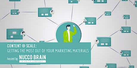 Content @ Scale: Getting The Most Out Of Your Marketing Materials. tickets