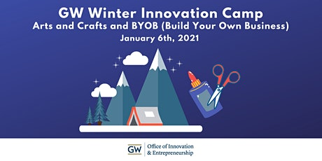 GW Winter Innovation Camp: Session Two tickets