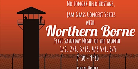 """No Longer Held Hostage"" with Northern Borne tickets"