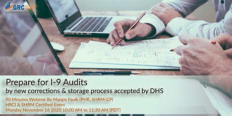 Prepare for I-9 Audits by new corrections & storage process accepted by DHS tickets