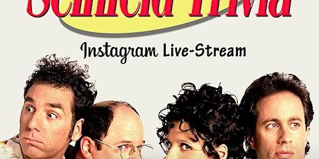 Seinfeld Trivia on Instagram LIVE tickets