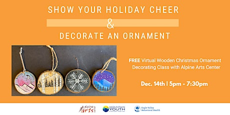 FREE Virtual Wooden Christmas Ornament Class with Alpine Arts Center tickets