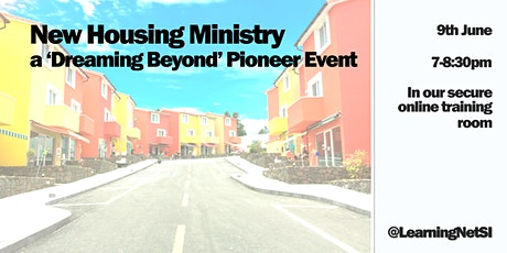 New Housing Ministry  - a 'Dreaming Beyond' Pioneer Event tickets