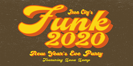 Funk 2020 New Year's Eve Party! tickets