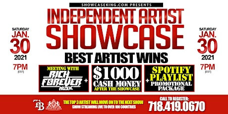 INDEPENDENT ARTIST SHOWCASE: WIN $1000 CASH & MEETING WITH A RECORD LABEL tickets