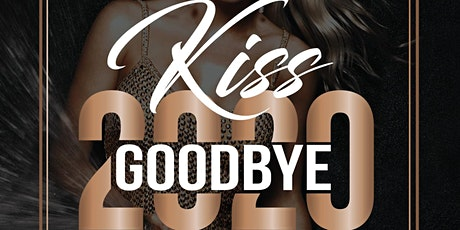 Kissing 2020 GoodBye with Copper 29 Bar! tickets