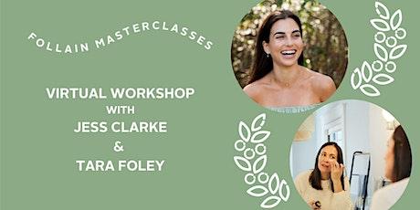 Virtual Workshop with Jess Clarke & Tara Foley tickets