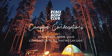 Rebel Book Club x Campfire Conversations ft. Kendra Pierre-Louis tickets