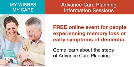 (PART 1) My Wishes My Care: Advance Care Planning Information Sessions tickets