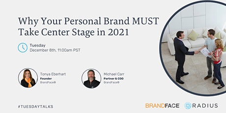 Why Your Personal Brand MUST Take Center Stage in 2021 tickets