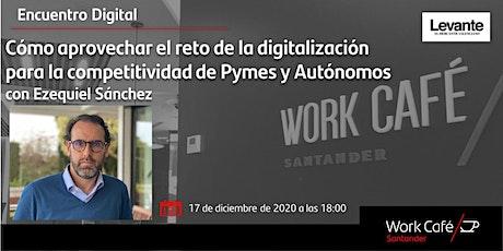Aprovechar el reto de la digitalización para la competitividad de Pymes entradas