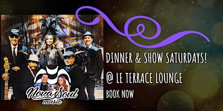 DINNER SHOW Saturdays with NovaSoulMusic @ Le terrace Lounge tickets