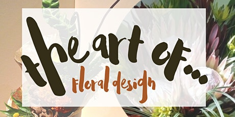 The Art of Floral Design tickets