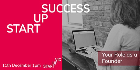 Startup Success Series: Your Role as a Founder tickets