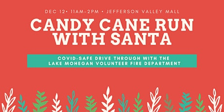 Candy Cane Santa Run with Lake Mohegan Volunteer Fire Department tickets
