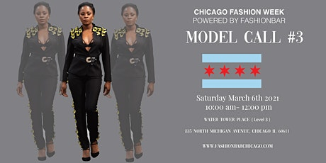 Model Call 3: 2021FW  - Chicago Fashion Week powered by FashionBar LLC tickets