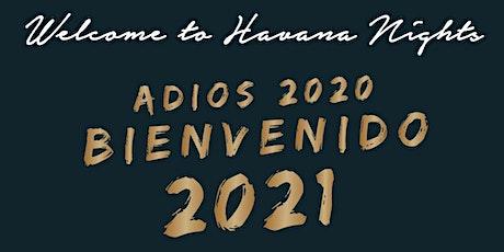 Welcome to Havana Nights with Calle 23 Miami's Adios 2020, Bienvenido 2021! tickets