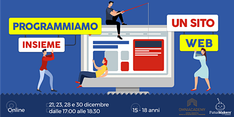 COME SI CREA UN SITO WEB?(15-18 ANNI) biglietti