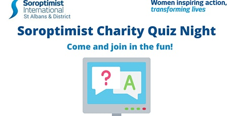 Soroptimist International St Albans and District Zoom Quiz tickets