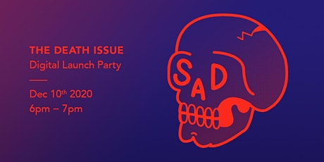 THE DEATH ISSUE - Digital Launch Party tickets