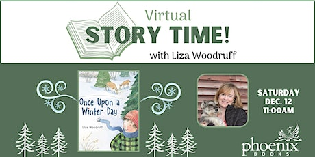 Virtual Story Time: Once Upon a Winter Day with author Liza Woodruff tickets