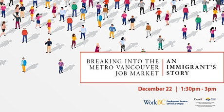 Breaking into the Metro Vancouver Job Market: An Immigrant's Story tickets