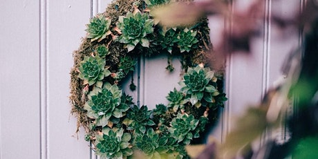 Make a Living Succulent Wreath - Online tickets