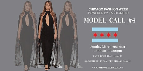 Model Call 4: 2021FW  - Chicago Fashion Week powered by FashionBar LLC tickets
