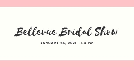Bellevue Bridal Show tickets