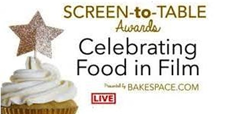 Screen-to-Table Awards: Celebrating Food in Film tickets