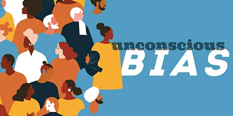 Unconscious Bias Series: Workshop #2 [CLASS] tickets