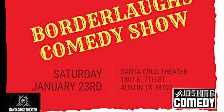 BorderLaughs Comedy Show Vol. 11 tickets