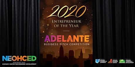Entrepreneur of the Year Awards & ADELANTE Business Pitch Competition tickets