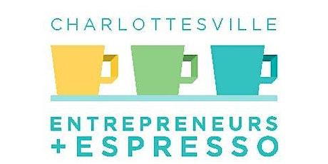 Charlottesville Entrepreneurs and Espresso (C-E2) tickets