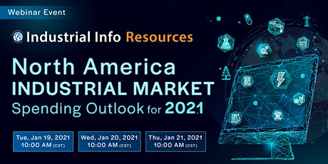 North American Industrial Market Outlook for 2021 tickets