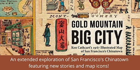 Gold Mountain, Big City: An Expanded Exploration tickets