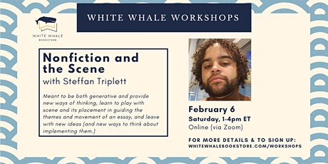 1-Day Writing Workshop: Nonfiction and the Scene w/ Steffan Triplett tickets