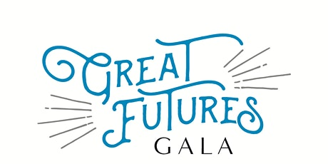 Great Futures Gala 2021 tickets