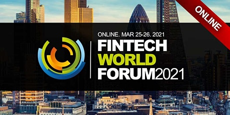 FINTECH FINANCE FORUM ONLINE 2021 tickets