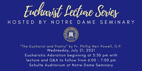 Eucharist Lecture Series: The Eucharist and Poetry tickets