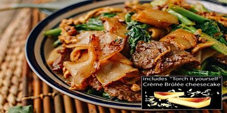 Drunken Thai Noodles Cooking Class + Dessert (w wine) tickets