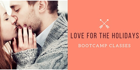 Love for the Holidays Bootcamp Class tickets