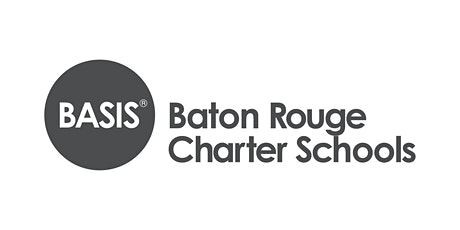 BASIS Baton Rouge Charter Schools - Open House tickets