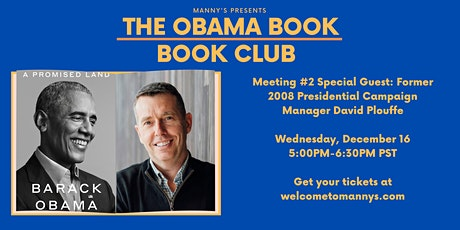 The Obama Book Club Meeting #2 with Special Guest David Plouffe! tickets