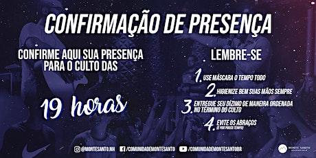 Culto de Domingo (19H) - Monte Santo NH ingressos
