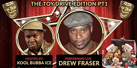 THE SOCIAL DISTANCE AFTERWORK  TOY DRIVE COMEDY SHOW PT1 w/ DREW FRASER tickets