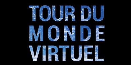 Tour du Monde Virtuel billets