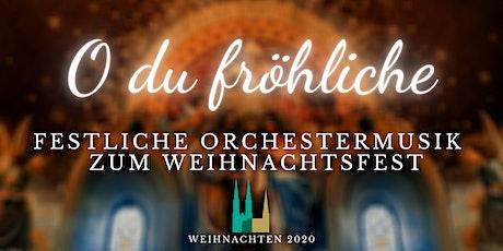 """O du fröhliche"" Tickets"