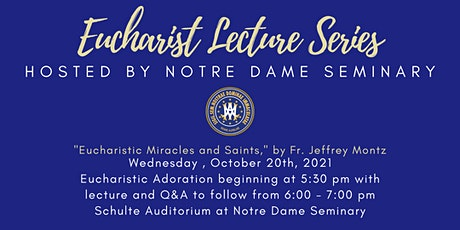 Eucharist Lecture Series: Eucharistic Miracles and Saints tickets